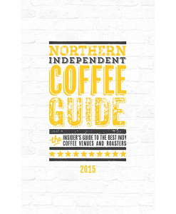 Northern Independent Coffee Guide 2015