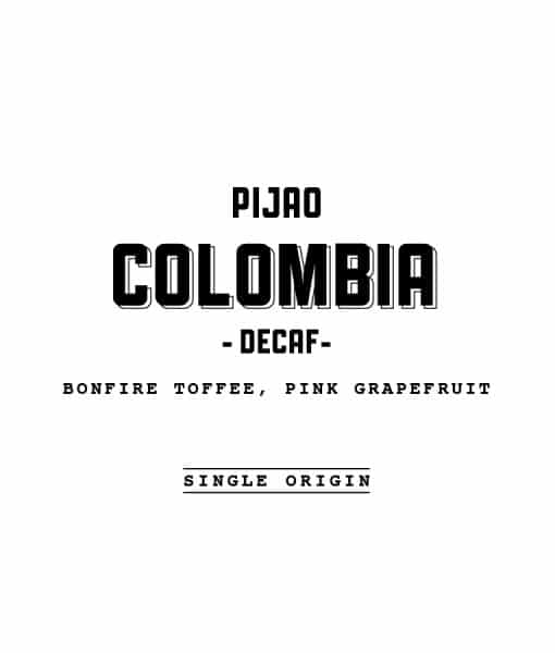 Colombia Pijao Decaf